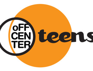 Register your teen for Off Center Teens – camp starts June 15th!